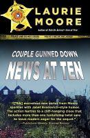 Couple Gunned Down-- News at Ten