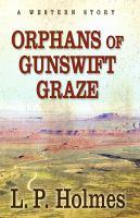 Orphans of Gunswift Graze
