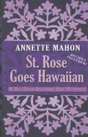 St. Rose Goes Hawaiian