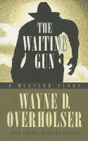 The Waiting Gun