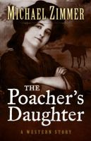 The Poacher's Daughter
