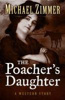 The Poacher's Daughter