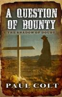 A Question of Bounty