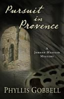 Pursuit in Provence : a Jordan Mayfair mystery