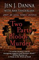 Two Parts Bloody Murder