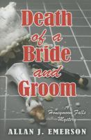 Death of A Bride and Groom