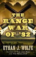 The Range War of '82