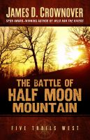 The Battle of Half Moon Mountain