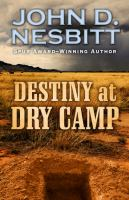Destiny At Dry Camp