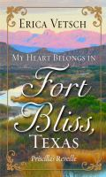 My Heart Belongs in Fort Bliss, Texas