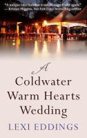 A Coldwater Warm Hearts Wedding