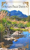 My Heart Belongs in the Superstition Mountains