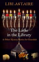 The Latke in the Library : & Other Mystery Stories for Chanuka