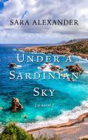 Under A Sardinian Sky [large Print]