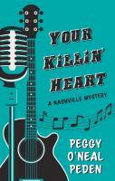 Your Killin' Heart: A Large Print Novel