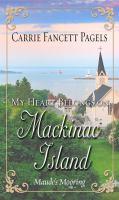 My Heart Belongs on Mackinac Island