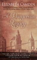 A Dangerous Legacy