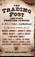 The Trading Post and Other Frontier Stories