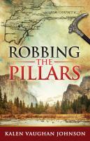 Robbing the Pillars