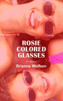 Rosie Colored Glasses