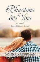 Bluestone & Vine