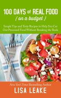 100 Days of Real Food--on A Budget