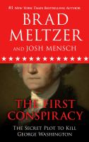The first conspiracy [large print] : the secret plot to kill George Washington