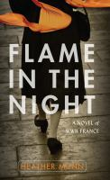 Flame in the Night