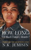 Media Cover for How Long 'Til Black Future Month