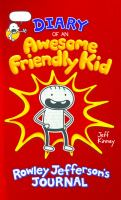 Diary of An Awesome Friendly Kid, Rowley Jefferson's Journal