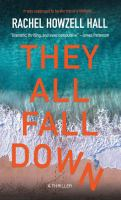 THEY ALL FALL DOWN : LARGE PRINT