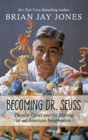 Media Cover for Becoming Dr. Seuss: Theodor Geisel and the making...