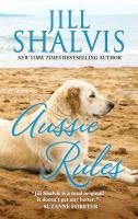 Aussie Rules /Jill Shalvis