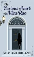 The Curious Heart of Ailsa Rae