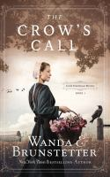 The Crow's Call: Amish Greenhouse Mystery, Book 1