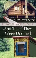 AND THEN THEY WERE DOOMED : A LITTLE LIBRARY MYSTERY [large Print]