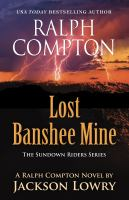 Ralph Compton : lost banshee mine