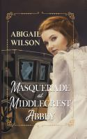 Masquerade at Middlecrest Abbey