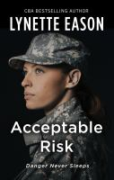 Acceptable risk [text (large print)]