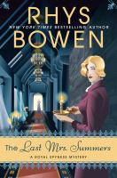 The Last Mrs. Summers ( Royal Spyness Mystery #14 )