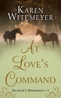 At love's command [text (large print)]