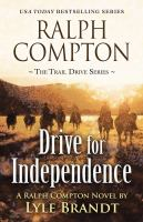 Ralph Compton : drive for independence