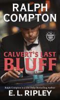 Ralph Compton: Calvert's Last Bluff