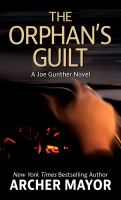 THE ORPHAN'S GUILT