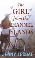 The Girl From The Channel Islands [Large Print]