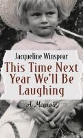 This Time Next Year We'll Be Laughing [large Print]