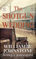 The Shotgun Wedding