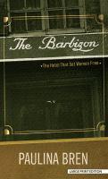 The Barbizon [large Print]