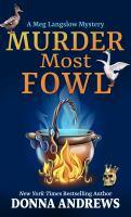 Murder Most Fowl [Large Print]
