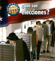 Qué son elecciones?